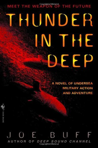 Buff Thunder In The Deep A Novel Of Undersea Military Action And Adventure Bantam Mass Mar