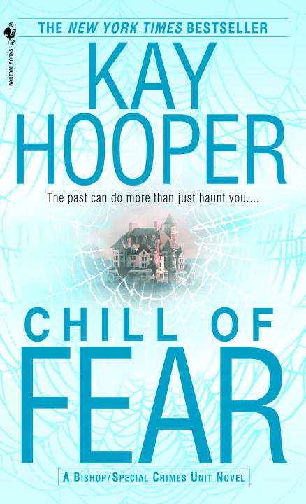 Kay Hooper Chill Of Fear A Bishop Special Crimes Unit Novel