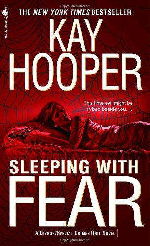 Kay Hooper Sleeping With Fear A Bishop Special Crimes Unit Novel