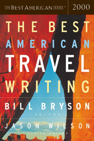 Jason Wilson The Best American Travel Writing 2000