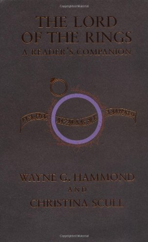 Wayne G. Hammond The Lord Of The Rings A Reader's Companion