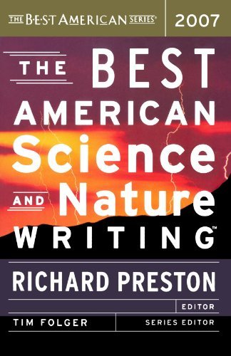 Richard Preston The Best American Science And Nature Writing 2007