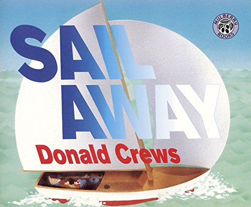 Donald Crews Sail Away