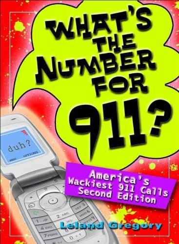 Leland Gregory What's The Number For 911?