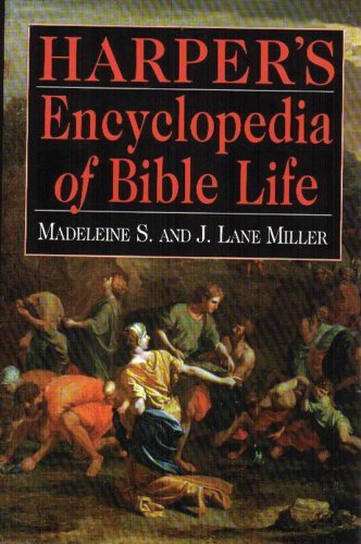 Madeline S Harper's Encyclopedia Of Bible Life Rev
