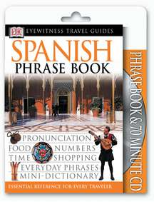 Dk Publishing Spanish Phrase Book & CD [with Cdrom] 2002 Edition;