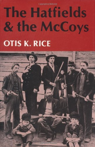Otis K. Rice The Hatfields And The Mccoys