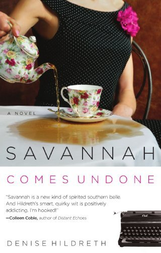 Denise Hildreth Savannah Comes Undone