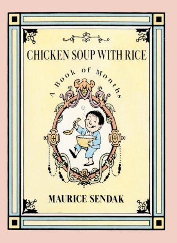 Maurice Sendak Chicken Soup With Rice A Book Of Months Turtleback Scho