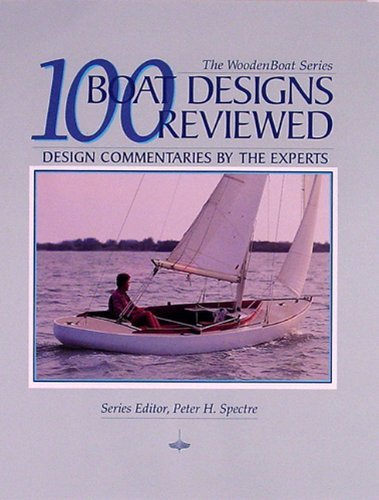 Peter H. Spectre 100 Boat Designs Reviewed Design Commentaries By The Experts