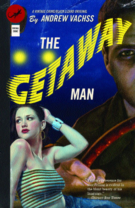 Andrew H. Vachss The Getaway Man