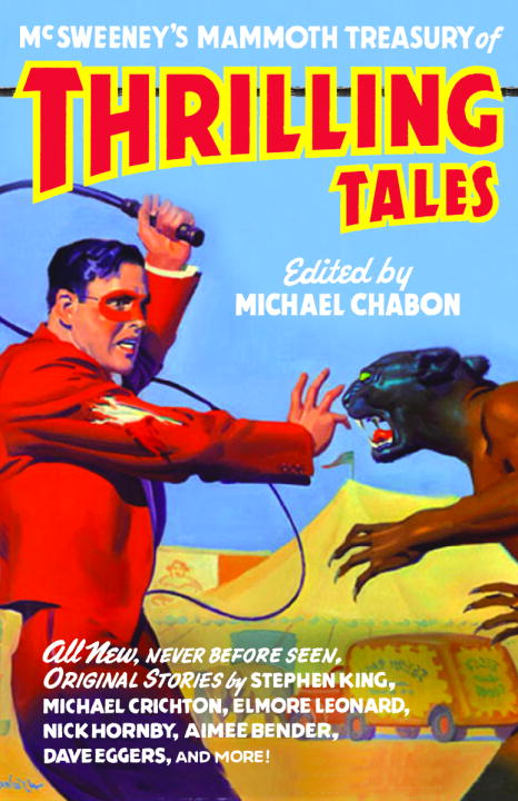 Michael Chabon Mcsweeney's Mammoth Treasury Of Thrilling Tales