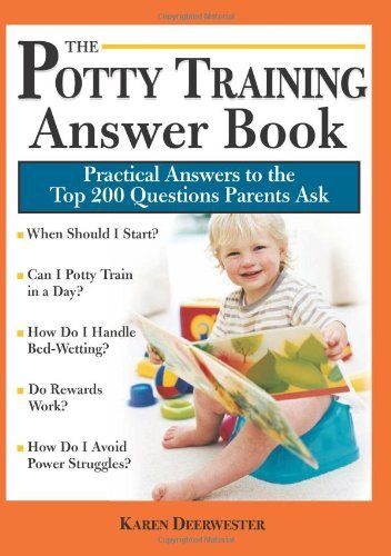 Karen Deerwester Potty Training Answer Book Practical Answers To The Top 200 Questions Parent