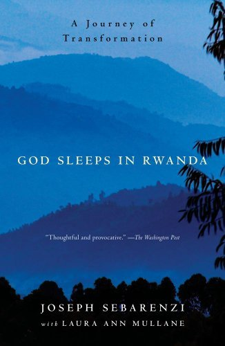 Joseph Sebarenzi God Sleeps In Rwanda A Journey Of Transformation