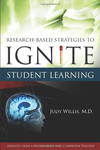 Judy Willis Research Based Strategies To Ignite Student Learni Insights From A Neurologist And Classroom Teacher