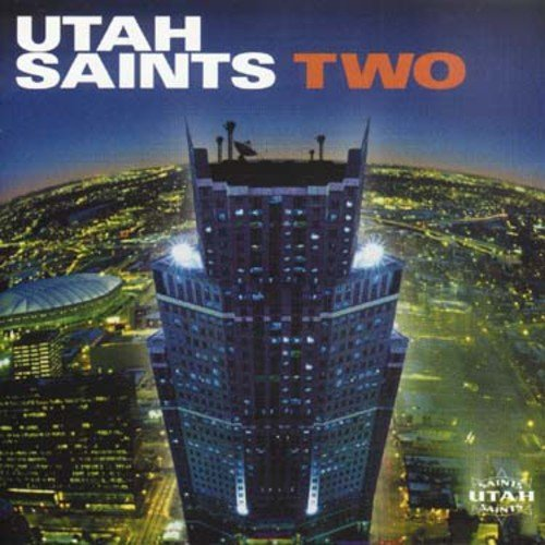 Utah Saints Two