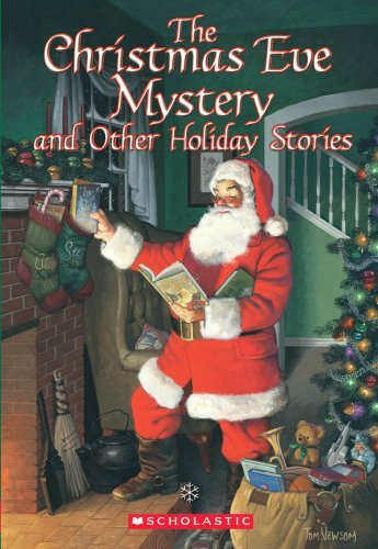 Scholastic Books The Christmas Eve Mystery & Other Holiday Storie