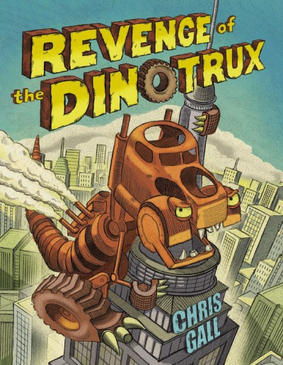 Chris Gall Revenge Of The Dinotrux