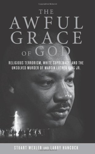 Stuart Wexler The Awful Grace Of God Religious Terrorism White Supremacy And The Uns