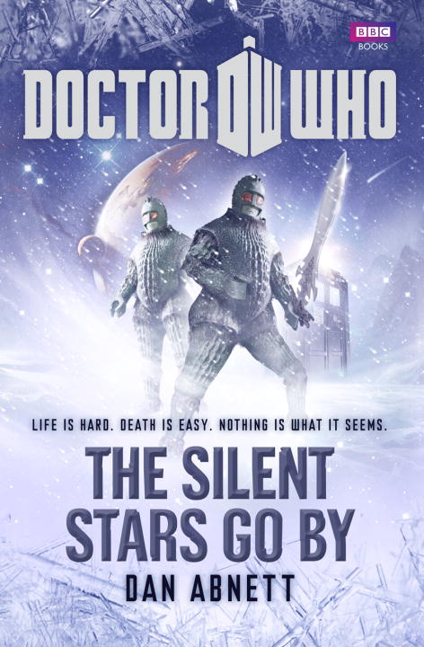Dan Abnett Doctor Who The Silent Stars Go By