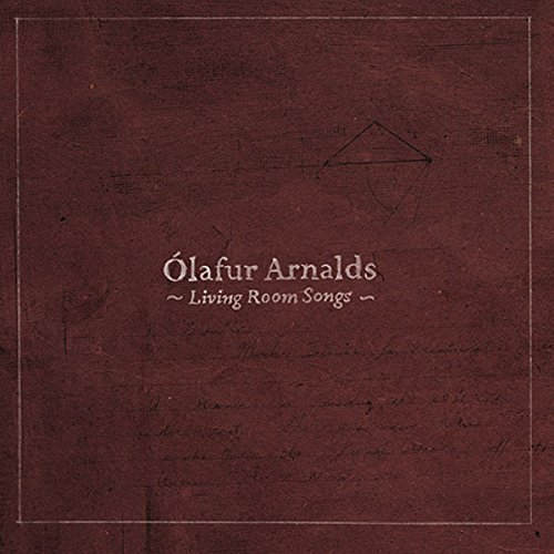 Olafur Arnalds Living Room Songs
