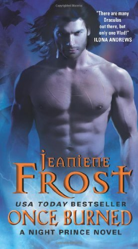Jeaniene Frost Once Burned A Night Prince Novel