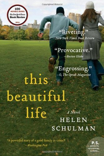 Helen Schulman This Beautiful Life