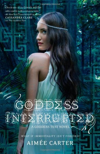 Aimee Carter Goddess Interrupted