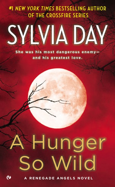 Sylvia Day A Hunger So Wild
