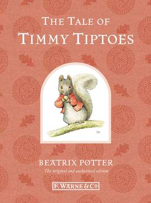 Beatrix Potter The Tale Of Timmy Tiptoes 0110 Edition;anniversary