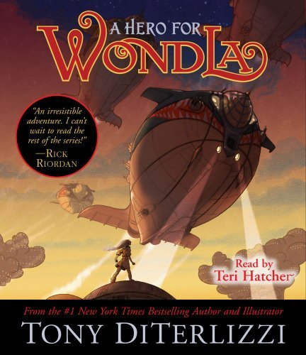 Tony Diterlizzi A Hero For Wondla