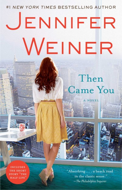 Jennifer Weiner Then Came You