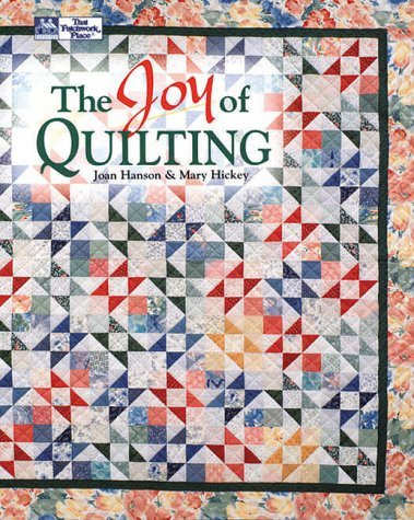 Joan Hanson Joy Of Quilting The