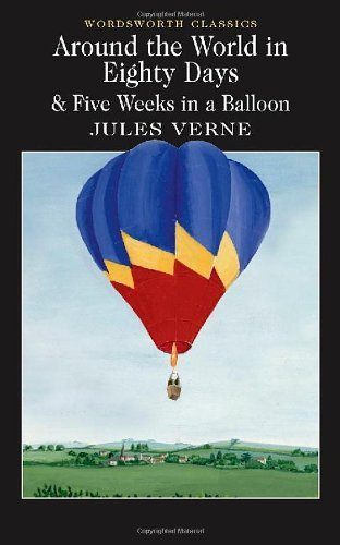 Jules Verne Around The World In 80 Days Five Weeks In A Ball