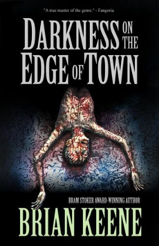 Brian Keene Darkness On The Edge Of Town