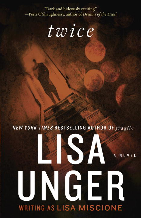 Lisa Unger Twice