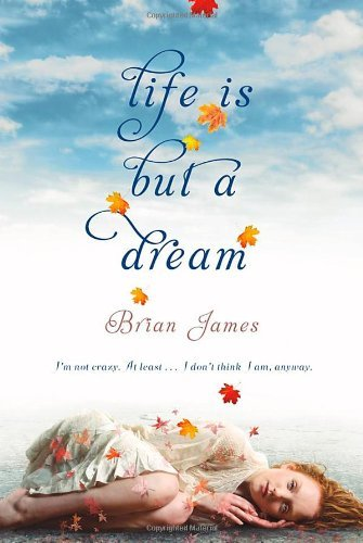 Brian James Life Is But A Dream