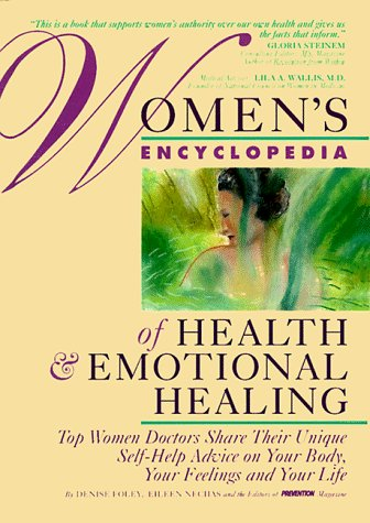 Denise Foley Eileen Nechas Women's Encyclopedia Of Health & Emotional Healing