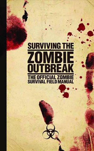 Kielpinski Gerald Zombie Survival Handbook Everything You Need To Know To Survive The Outbre