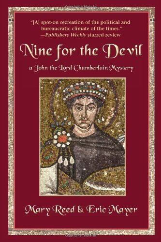 Mary Reed Nine For The Devil A John The Lord Chamberlain Mystery