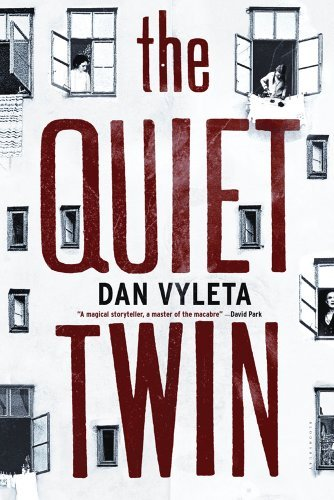 Dan Vyleta Quiet Twin The