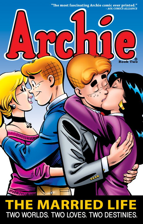 Paul Kupperberg Archie The Married Life Book 2