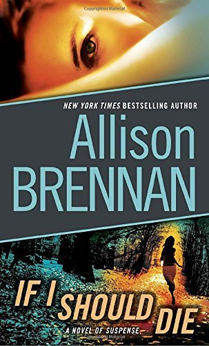 Allison Brennan If I Should Die