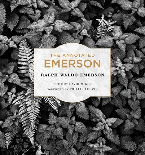 Ralph Waldo Emerson The Annotated Emerson