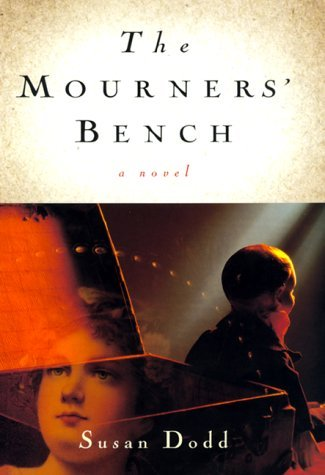 Susan Dodd The Mourners' Bench