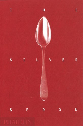 Phaidon Press Silver Spoon The 0002 Edition;revised Update