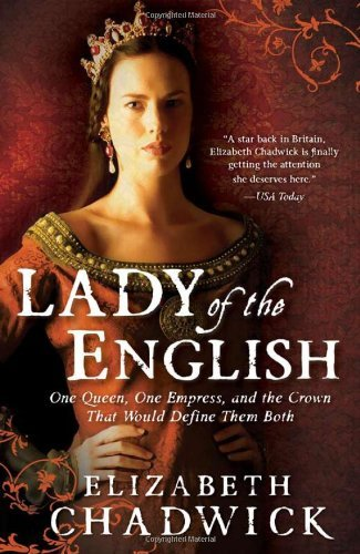 Elizabeth Chadwick Lady Of The English