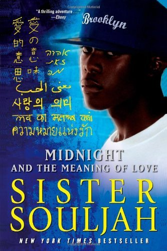 Sister Souljah Midnight And The Meaning Of Love
