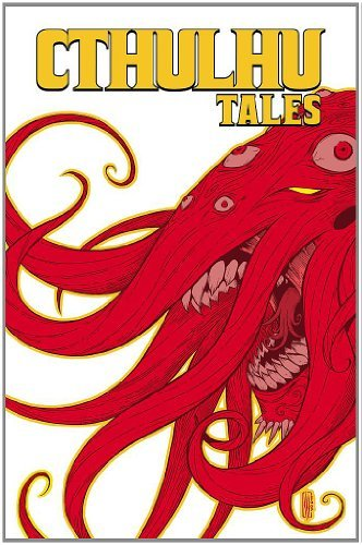 William A. Messner Loebs Cthulhu Tales Omnibus Madness