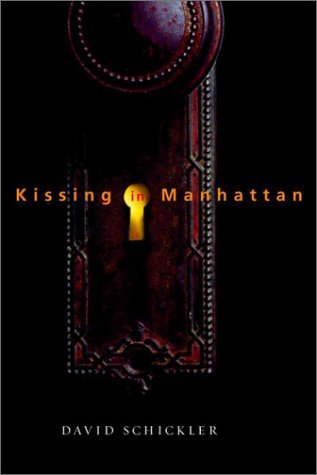 David Schickler Kissing In Manhattan